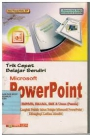 Trik Belajar Sendiri Microsoft Power Point