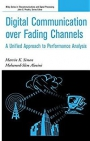Digital Communication Over Fading Channels : A Unifed Approach to Performance analysis
