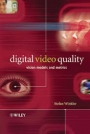 Digital Video Quality : Vision Models And Metrics
