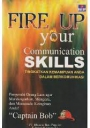 Fire Up Your Communication Skills