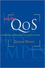 Internet QoS Architectures and Mechanisms for Quality of Service