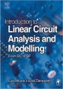 Introduction to Linear Circuit Analysis and Modelling ; From DC to RF