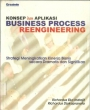 Konsep dan Aplikasi Business Process Reengineering