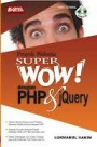 Proyek Website Super Wow! dengan PHP & jQuery