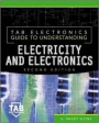 Tab Electronics Guide to Understanding : Electricity and Electronics (Second Edition)